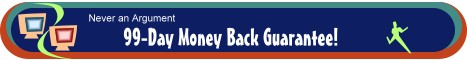 99-Day Money Back Guarantee!